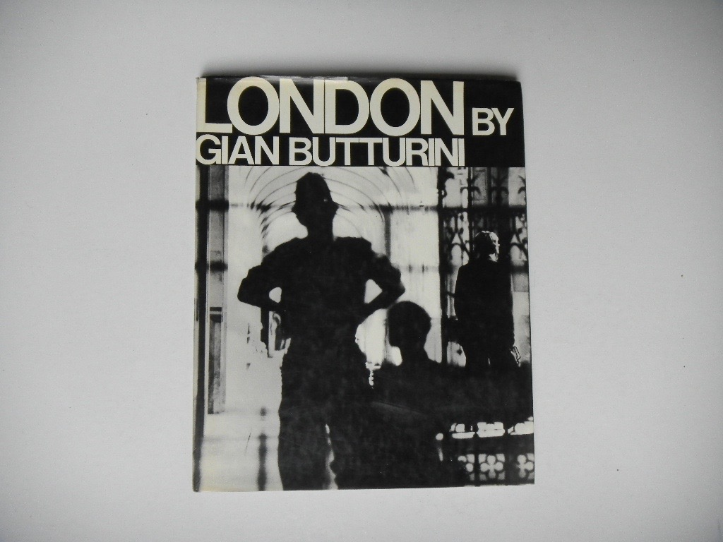 butturini, gian - london. 1969. hardcover. with dustjacket